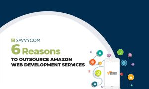 6 Reasons to Outsource AWS Development Services
