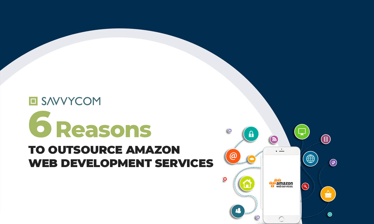 reasons to outsource aws development services