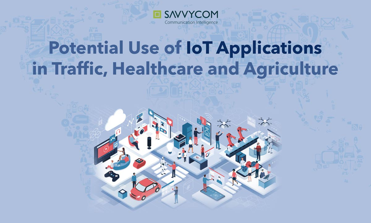 potential use of IT application in traffic healthcare and agriculture.