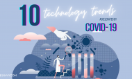 10 Technology Trends Accelerated By COVID-19