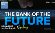 Dissecting 5 Trendiest Technology In Banking