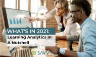 What's in 2021: Learning Analytics In A Nutshell