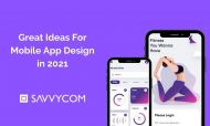 Great Ideas For Mobile App Design in 2021