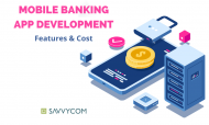 Mobile Banking Application Development: Features & Cost