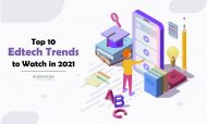 Top 10 EdTech Trends To Watch In 2021