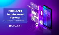 Mobile App Development Services: A Guide To Your Ideal App